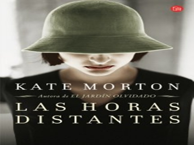 Las horas distantes, una novela de Kate Morton